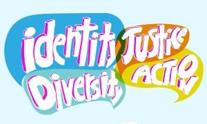 Identity Diversity Justice Action