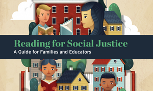 Cover of 'Reading for Social Justice: A Guide for Families and Educators.'