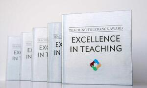 The Teaching Tolerance Award for Excellence in Teaching.