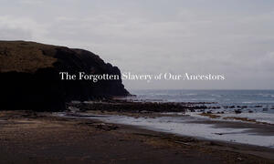 The Forgotten Slavery of Our Ancestors title.