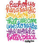 """Each of us has a magic inside of us that we can use to make the world a better place."" —Marley Dias"