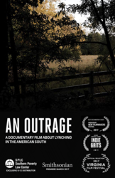 Cover of 'An Outrage: A Documentary Film About Lynching in the American South.'