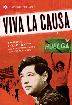 Cover for 'Viva La Causa,' the story of Cesar Chavez and a great movement for social justice.
