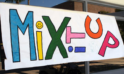 Mix It Up sign made by students