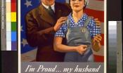 "A man in a suit with his arm around his wife in overalls. Text reads, ""I'm proud... my husband wants me to do my part."""