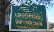 A historical marker explaining the Emmett Till murder trial.