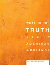 What Is the Truth About American Muslims cover image