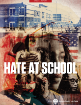 Cover of 'Hate at School' report, featuring a collage of distressed and angry young people.