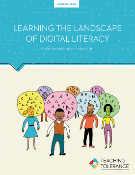 Learning the Landscape of Digital Literacy Publication Cover | Teaching Tolerance