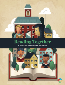 Cover of 'Reading Together: A Guide for Families and Educators,' featuring an illustration of houses and people rising out of an open book.