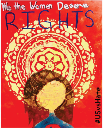 "Poster that reads ""We the Women Deserve Rights"" and ""#USvsHate"" with a stylized figure in front of a patterned design."