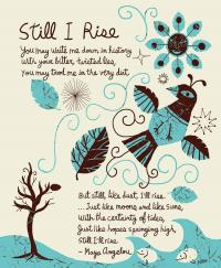 "An illustration that depicts Maya Angelou's poem ""Still l Rise."""
