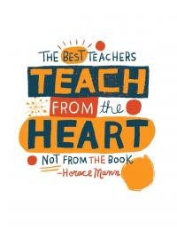 Teaching Tolerance illustration 'The Best Teachers Teach from the heart, not from the book' - Horace Mann