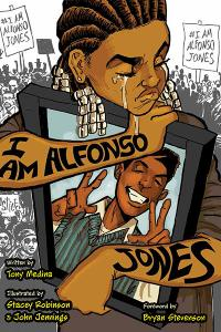 I Am Alfonso Jones by Tony Medina Illustrated by Stacey Robinson and John Jennings | TT59 What We're Reading | Summer 2018 Magazine