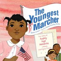 The Youngest Marcher by Cynthia Levinson | TT59 Magazine What We're Reading
