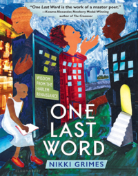 Cover of 'One Last Word: Wisdom From the Harlem Renaissance' by Nikki Grimes.