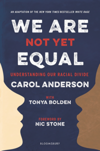 'We Are Not Yet Equal' by Carol Anderson and Tonya Bolden