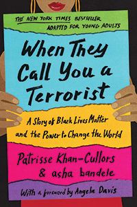 "Cover of ""When They Call You a Terrorist."""